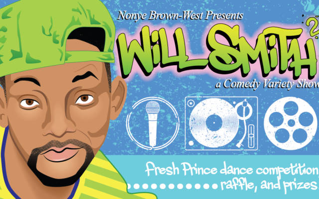 Nonye Brown-West Presents: Will Smith: A Comedy Variety Show 2