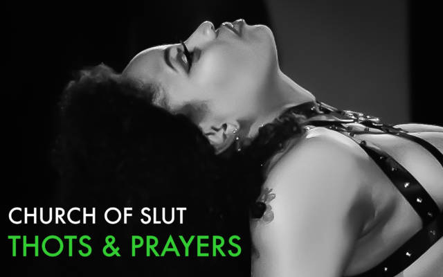 Church of Slut: Thots & Prayers